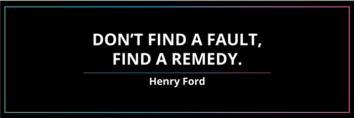 Don't-find-fault-Henry-Ford